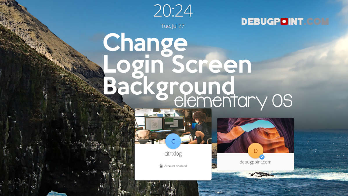 How to Change Lock and Login Screen Wallpaper in elementary OS